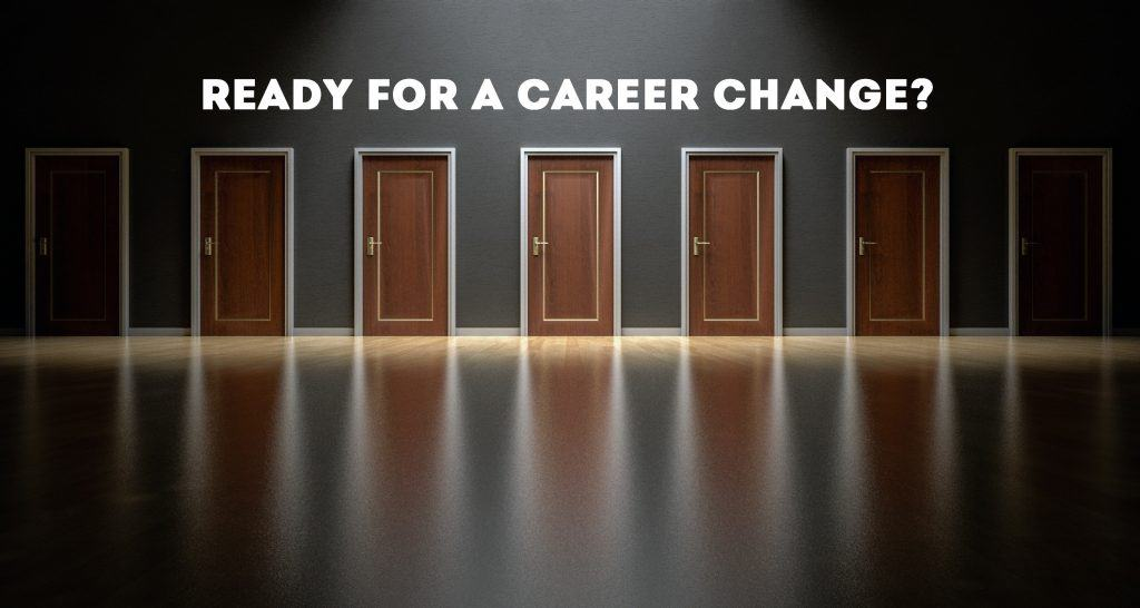 Ready for a career change?