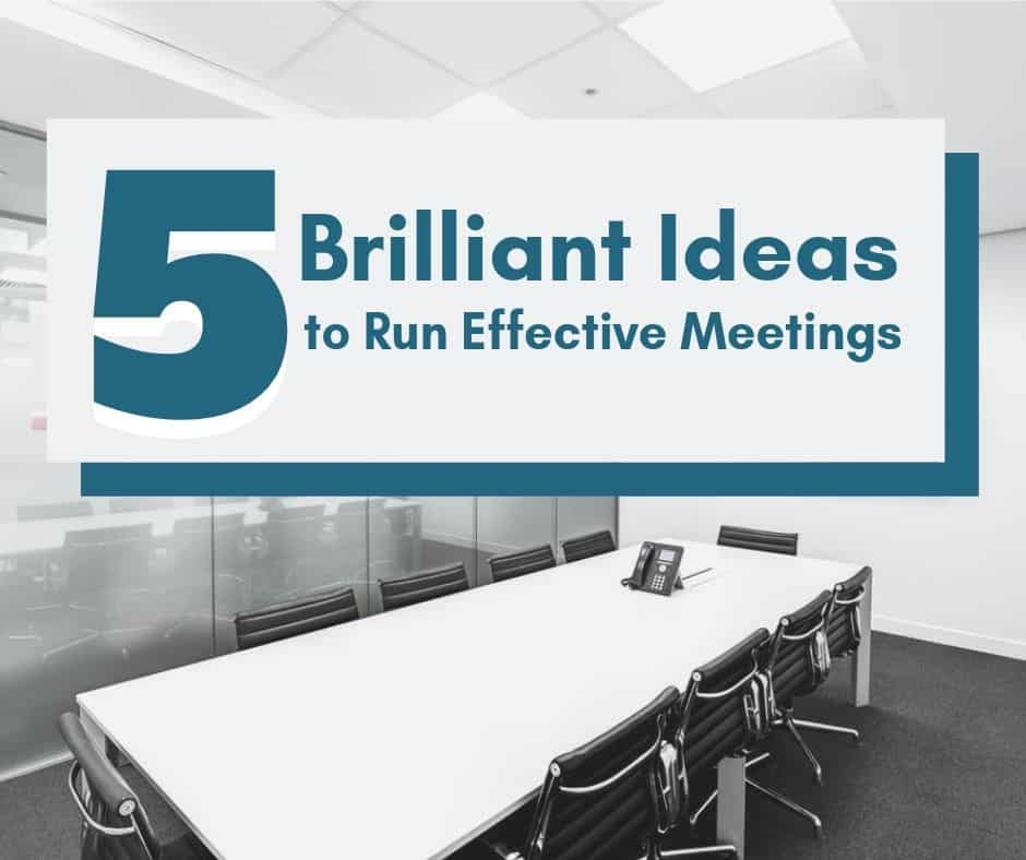 5 Ideas for Effective Meetings