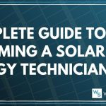 Guide to Become Solar Tech