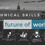 Technical Skills for Future Work